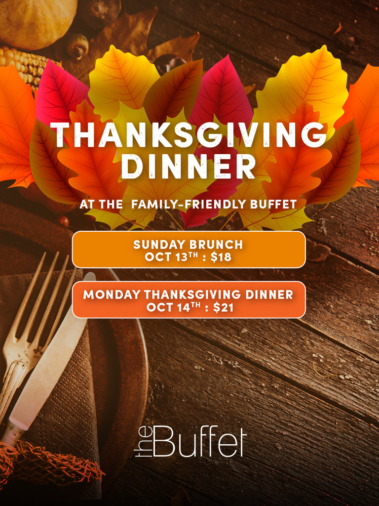 Miraculous Thanksgiving At The Family Friendly Buffet Starlight Beutiful Home Inspiration Truamahrainfo